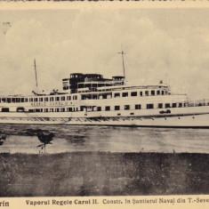 TURNU SEVERIN VAPORUL REGELE CAROL II CONSTRUIT IN SANTIERUL NAVAL 1935 - 1936 - Carte Postala Oltenia dupa 1918, Circulata, Fotografie
