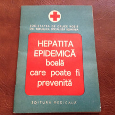 Brosura - Hepatita Epidemica - Crucea Rosie RSR anul 1976 / 32 pagini