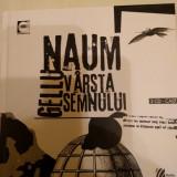 Gellu Naum - Vârsta semnului - Carte poezie