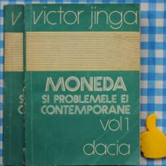 Moneda si problemele ei contemporane Victor Jinga vol I + II
