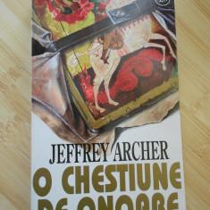 JEFFREY ARCHER--O CHESTIUNE DE ONOARE - Roman