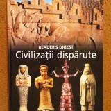 CIVILIZATII DISPARUTE - Reader's Digest - noua