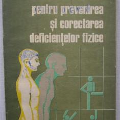 Ionel A. Bratu - Gimnastica Pentru Prevenirea Si Corectarea Deficientelor Fizice - Carte Recuperare medicala