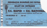 Bilet meci fotbal RAPID Bucuresti-FC NATIONAL(Finala Cupei Romaniei 17.05.2006)