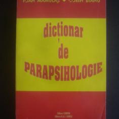 IOAN MAMULAS * CORIN BIANU - DICTIONAR DE PARAPSIHOLOGIE - Carte paranormal