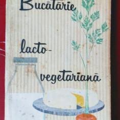 Bucatarie lactor-vegetariana- Maria Deleani si Ana Elenescu - Carte Retete de post