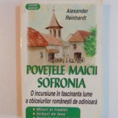 POVETELE MAICII SOFRONIA de ALEXANDER REINHARDT - Carte Fabule