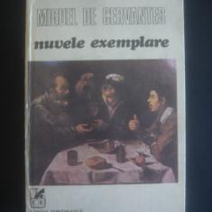 MIGUEL DE CERVANTES - NUVELE EXEMPLARE