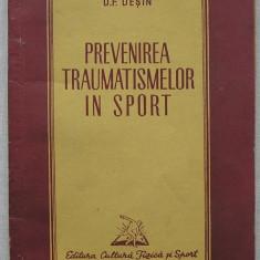 D.F. Desin - Prevenirea Traumatismelor In Sport - Carte Recuperare medicala