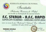 Invitatie meci fotbal STEAUA - RAPID (Supercupa Romaniei 22.07.2006)