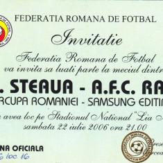 Invitatie meci fotbal STEAUA - RAPID (Supercupa Romaniei 22.07.2006) - Bilet meci