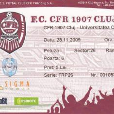Bilet meci fotbal CFR CLUJ - UNIVERSITATEA CRAIOVA 28.11.2009