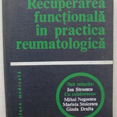 Recuperarea Functionala In Practica Reumatologica - Ion Stroescu - Carte Recuperare medicala