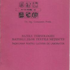 AMS - Constantin Preda - BAZELE TEHNOLOGIEI MATERIALELOR TEXTILE NETESUTE