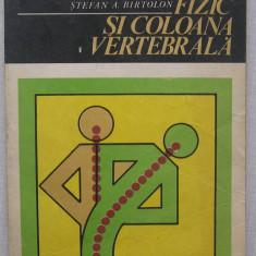 Stefan A. Birtolon - Exercitiul Fizic Si Coloana Vertebrala - Carte Recuperare medicala