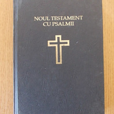 NOUL TESTAMENT CU PSALMII, TEOCTIST, 1991 - Carti ortodoxe