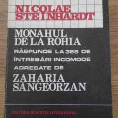 Monahul De La Rohia Raspunde La 365 De Intrebari Incomode Adr - Nicolae Steinhardt, 395775 - Carti ortodoxe
