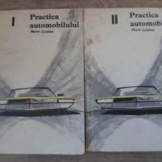 Practica Automobilului Vol.1-2 - Petre Cristea, 395749