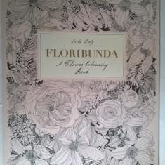 Leila Duly - FLORIBUNDA A Flower Colouring Book