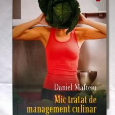 Daniel Mafteiu - Mic tratat de management culinar