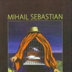 Mihail Sebastian - Jurnal II. Jurnal indirect (1926-1945)