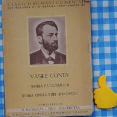Teoria fatalismului teoria ondulatiei universale Vasile Conta - Filosofie
