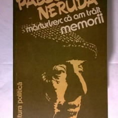 Pablo Neruda – Memorii - Biografie