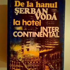 I. Paraschiv, T. Iliescu - De la hanul Serban Voda la hotel Intercontinental - Carte Alimentatie