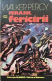 MIRAJUL FERICIRII - Walker Percy