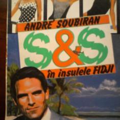 Andre Soubiran - Spionaj si sex in insulele Fidji