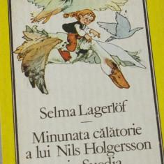Carte - Minunata calatorie a lui Nils Holgersson prin Suedia de Selma Lagerlof ! - Carte de povesti