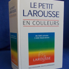 LE PETIT LAROUSSE EN COULEURS * 1995 - Dictionar ilustrat