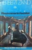 MOSTENITORII FOCULUI - Herbert Zand