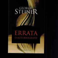 George Steiner - Errata, o autobiografie