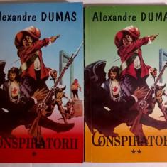 Alexandre Dumas - Conspiratorii {2 volume} - Carte de aventura