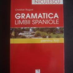 CHRISTIAN NUGUE - GRAMATICA LIMBII SPANIOLE PENTRU TOTI - Curs Limba Spaniola