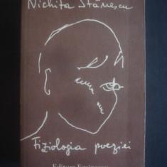 NICHITA STANESCU - FIZIOLOGIA POEZIEI - Carte poezie
