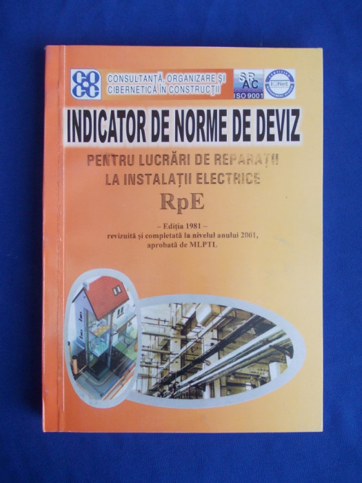 INDICATOR NORME DE DEVIZ PENTRU LUCRARI DE REPARATII LA INSTALATII ( RpE ) -2001