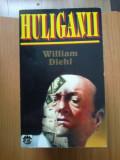 z1 Huliganii - William Diehl