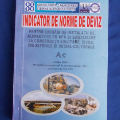 INDICATOR NORME DE DEVIZ PENTRU LUCRARI DE INSTALATII ALIMENTARE APA (Ac) - 2001 - Carti Constructii
