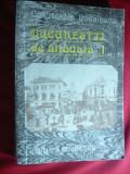 Ctin Bacalbasa - Bucurestii de altadata - Ed. Eminescu 1987