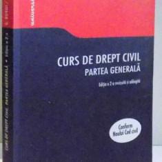 CURS DE DREPT CIVIL, PARTEA GENERALA . EDITIA A 2-A de GABRIEL BOROI SI CARLA ALEXANDRA ANGHELESCU, 2012