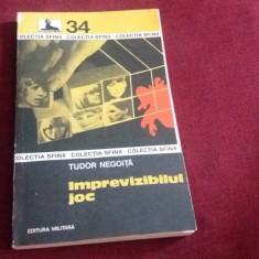 TUDOR NEGOITA - IMPREVIZIBILUL JOC - Carte politiste