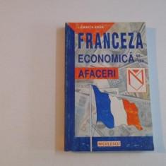 FRANCEZA ECONOMICA SI DE AFACERI de LUMINITA ARON 1998 - Carte in alte limbi straine