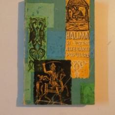HALIMA SI ALTE CART POPULARE de I. C. CHITIMIA si DAN SIMIONESCU, 1963 - Carte Fabule
