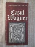 Cazul Wagner, Fr. Nietzsche