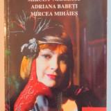 FEMEIA IN ROSU de MIRCEA NEDELCIU...MIRCEA MIHAIES, 1997 - Roman