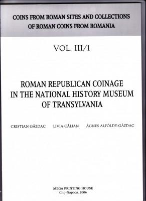 3.Carte-Gazdac:Monedele romane republicane in Muzeul de Istorie a Transilvaniei foto