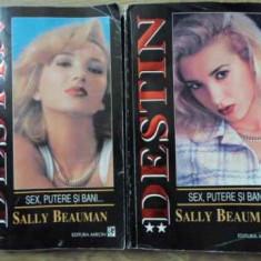 Destin Sex, Putere Si Bani... Vol.1-2 - Sally Beauman, 395899 - Roman dragoste