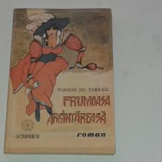PONSON DU TERRAIL - FRUMOASA ARGINTAREASA - Carte de aventura